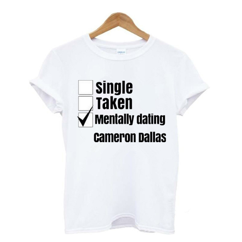 Mentally Dating Cameron Dallas T Shirt