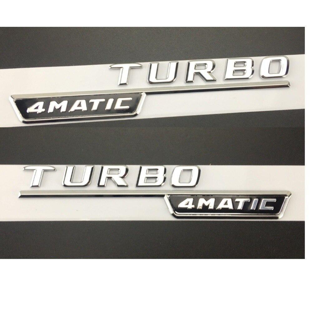 Chrome TURBO 4 MATIC En Plastique De Voiture Tronc Fender Lettres Badge Emblème Emblèmes Decal Sticker pour Mercedes Benz AMG 17-18