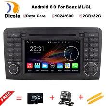 2 Г ОЗУ + 32 Г ROM Android 6.0 Окта основные Автомобильный DVD Мультимедиа Плеер Для Benz ML КЛАСС W164 GL X164 ML350 ML450 GPS Стерео Головное устройство