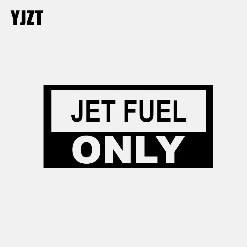 YJZT 12.9CM*6.4CM JET FUEL ONLY Vinyl Decal Car Sticker Black/Silver C3-0747