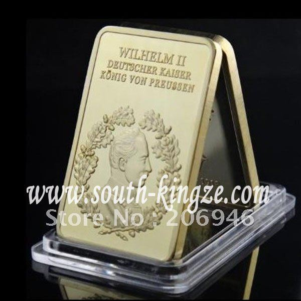 Free Shipping Wholesale 20Pcs/Lot Gold plated WILHELM II Bullion Bar/Last German Emperor/ King Of Prussia bullion