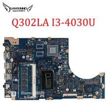 Original for ASUS TP300LA Q302LA Q302L i3-4030U 1.9Ghz 60NB05Y0-MB2300 TP300LA REV2.0 Laptop motherboard 100% tested