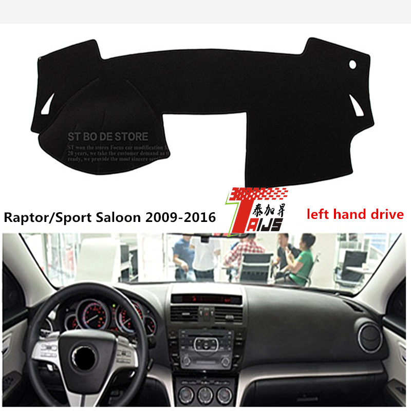 TAIJS Left hand drive Noble style car dashboard cover for Mazda Raptor Sport Saloon 2009-2016 adumbral cover for Mazda