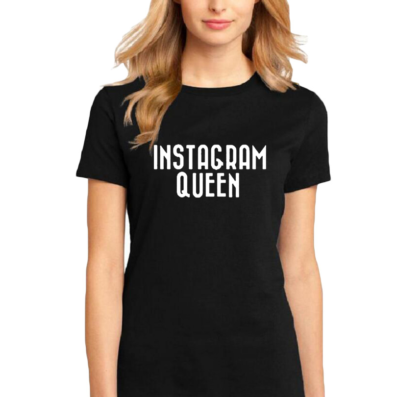 Instagram Königin Slogan T-shirt Hip Hop Streetwear Fashion Frauen Kleidung T-shirt Tumblr Hipster Weiblichen T-shirt Femme