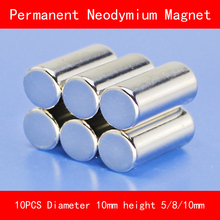 10PCS cylinder Magnet diameter 10mm height 5mm 8mm 10mm n35 Rare Earth strong NdFeB permanent Neodymium Magnet 10mm hexagonal shape ndfeb magnet silver 20 pcs