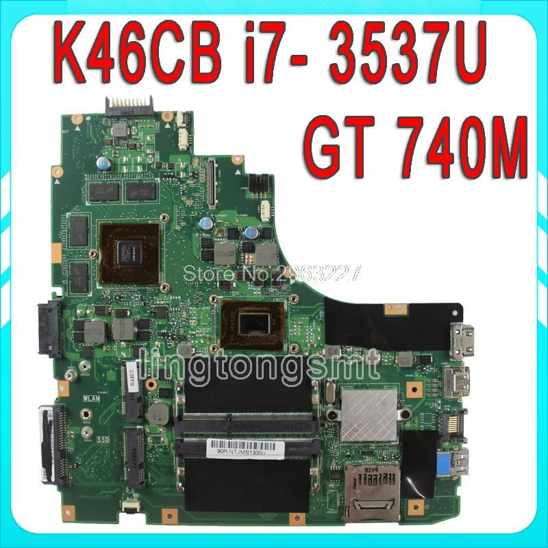 for Asus A46CB K46CM K46CB K46C motherboard K46CM REV2.0 Mainboard processor I7-3517 GeForce GT 740M with 2GB DDR3 100% working