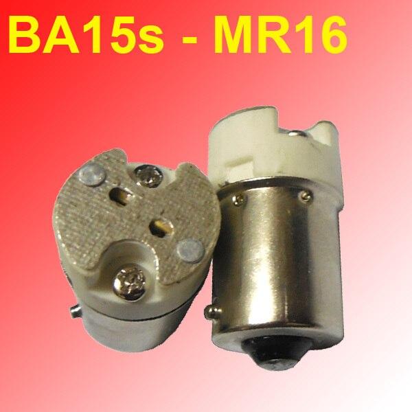 200pcs lot B15 B15s BA15s 1156 lamp socket holder convert to MR16 G4 G5 3 base