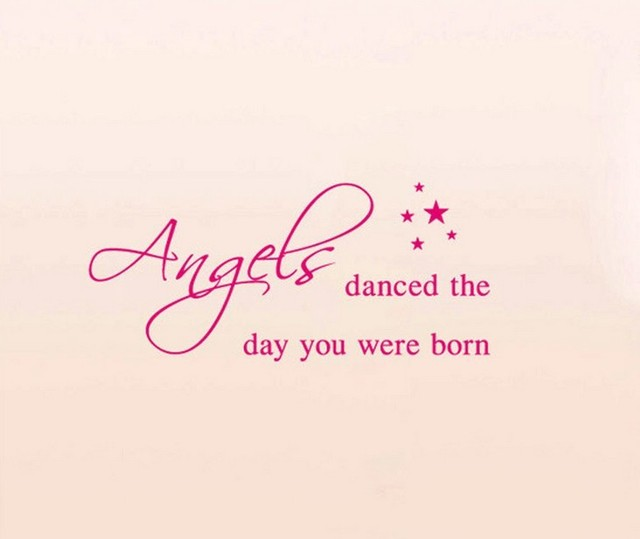Angels Danced The Day You Were Bornquotes And Sayings Wall