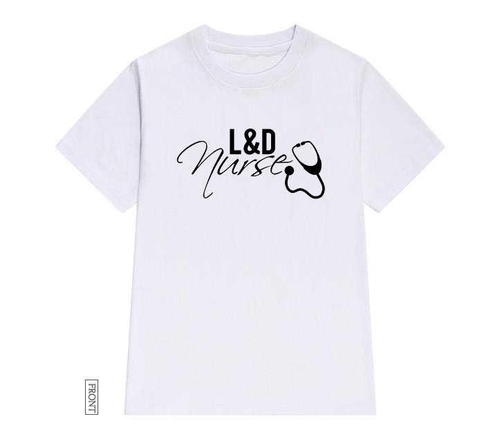 L & D พยาบาลผู้หญิง tshirt Casual Cotton Hipster ตลกเสื้อยืดของขวัญสำหรับ Lady Yong สาว Top Tee Drop Ship ZY-255