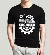 2017 Summer Camisa trust me i am engineer  Cotton Tshirts Slim Fit Men Short Sleeve Crew Neck Famous Men's Homme Tees Tops Shirt