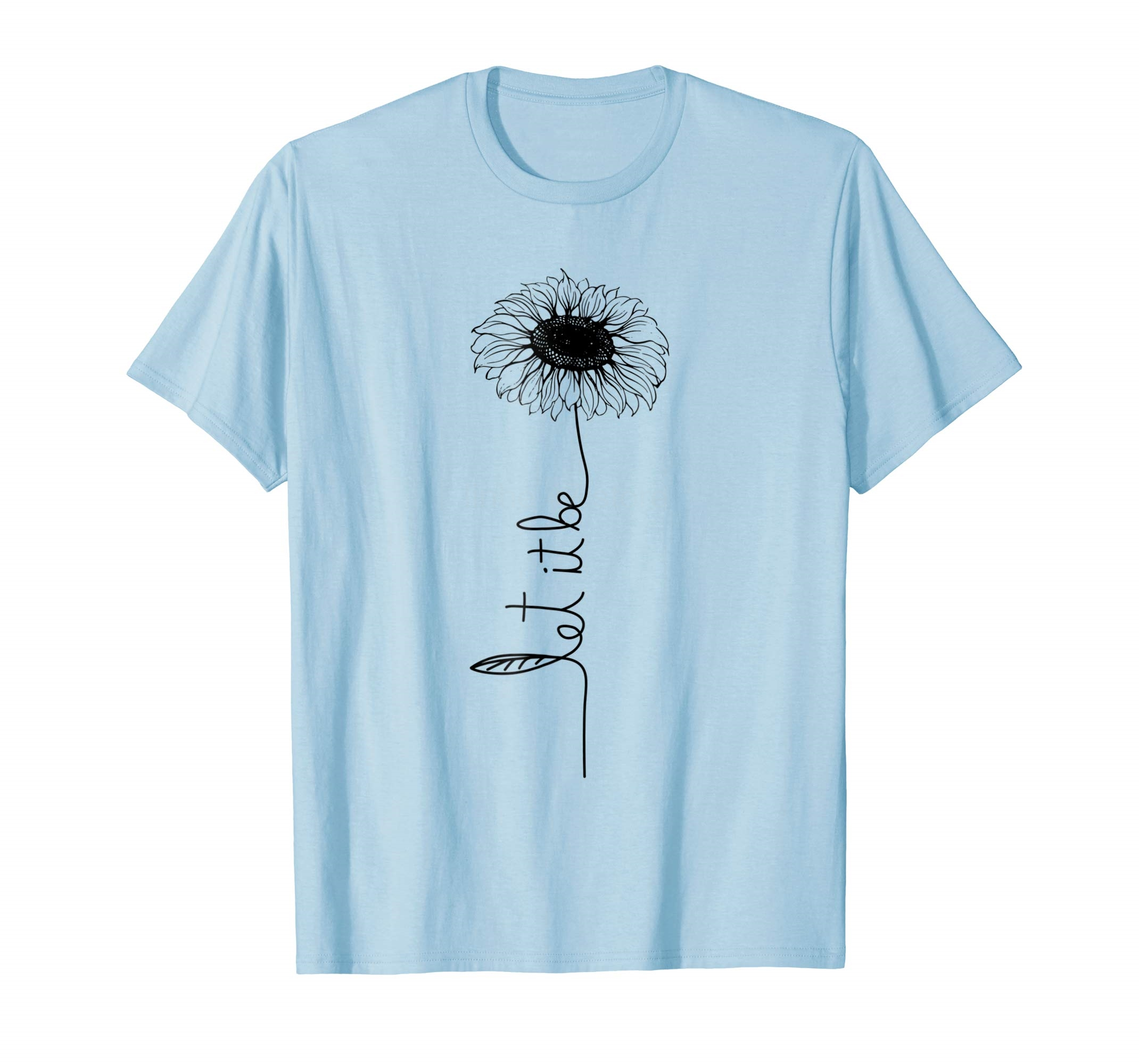 Let it be Sunflower Hippie Gypsy Soul Lover Vintage Shirt Fun T-Shirt Men's Print Casual 100% Cotton T-Shirt Popular