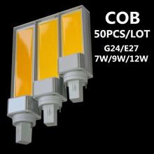 DHL 50PCS/LOT COB LED Corn Light E27/G24 Horizontal Plug Lamp LED Bulb 7W 9W 12W Lamp Warm White light AC85V-265V Side lighting стоимость