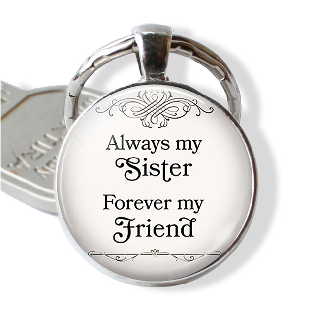 Always My Sister Forever Friend Birthday Gift Friendship Pendant Keychain Sisters Jewelry Women