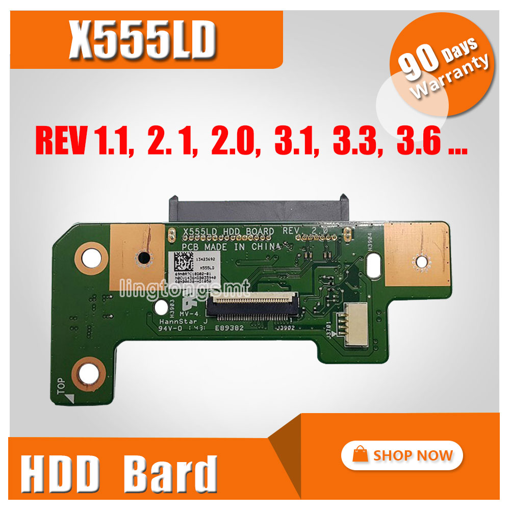 For ASUS X555L X555LD X555LP X555LI K555 R556L R557L X555 Y583L W519L VM509L HDD hard drive BOARD REV1.1 1.2 1.8 2.0 3.1 3.3 3.6 x555lp hdd board rev 1 1 x555ld hdd board rev 3 3 3 1 3 6 x555ld io board rev 2 0 3d printer board