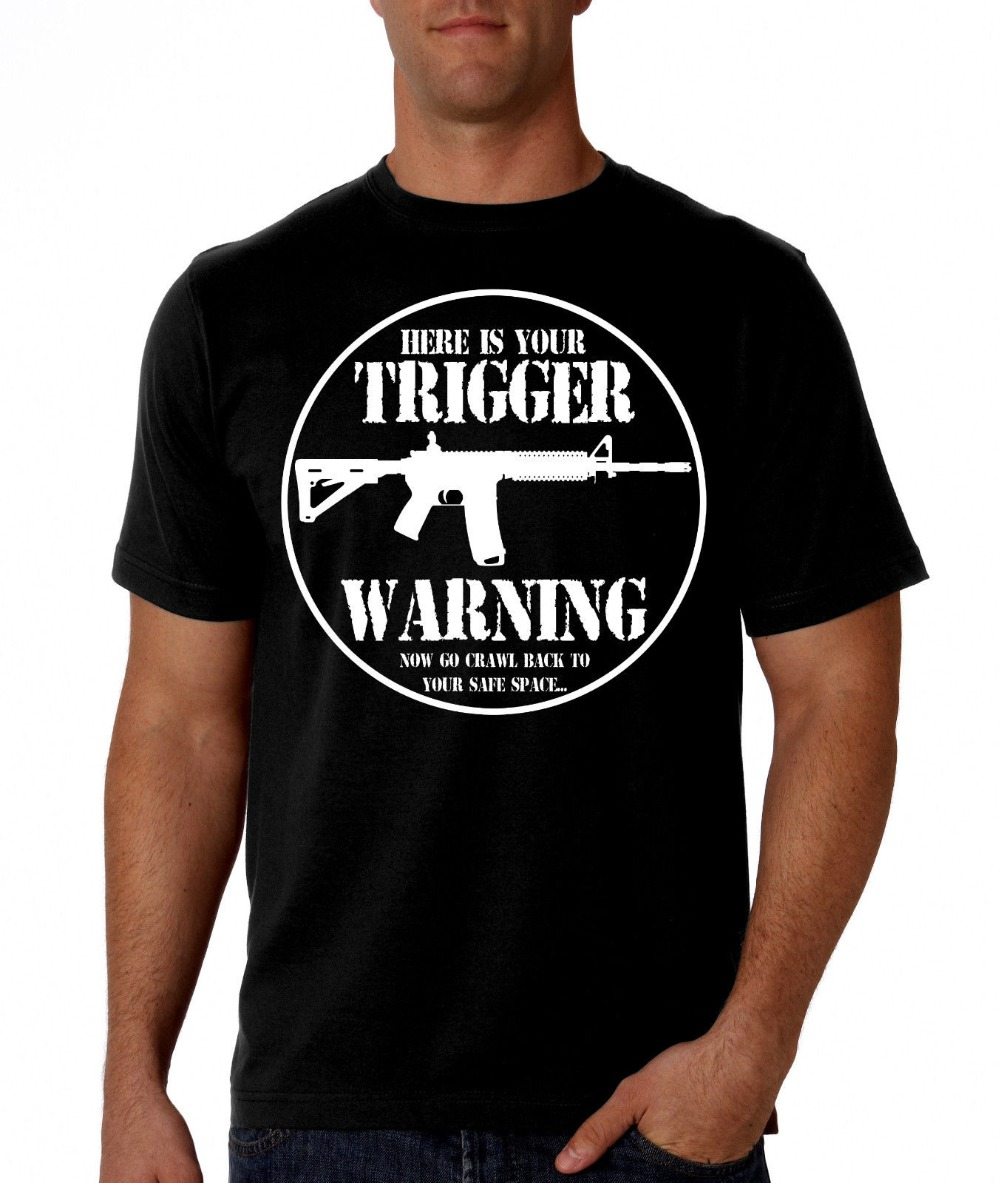 2019 New Men Summer O-Neck Tops Pro Gun: Here'S Your Trigger Warning (Black <font><b>Shirt</b></font>) <font><b>Ar</b></font>-15, Ak47, Ar15 New T <font><b>Shirt</b></font> Design image