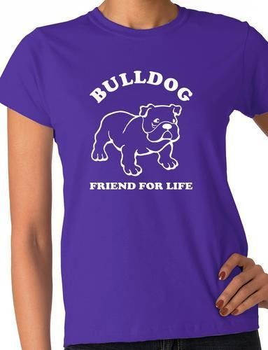 Bulldog Dog Lover Adult Ladies T Shirt Birthday Gift Idea More Sizes And Colors
