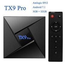 3GB 32GB TX9 Pro Amlogic S912 Octa Core Android 7.1 Smart TV Box 64Bit Dual WiFi 2.4GHz 5.8GHz Bluetooth 4.1 4K Media Player 10pcs m8s pro l amlogic s912 3gb 16gb 32gb android 7 1 tv box youtube 4k octa core k d 17 3 smart media player better x96 mini