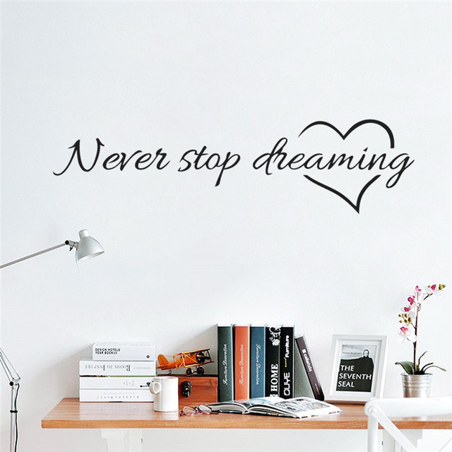 Never Stop Dreaming Wall Stickers Bedroom Living Room Quotes Decorative Sticker Home Decor DIY