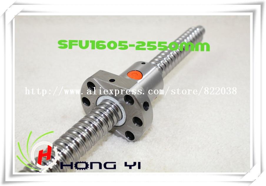 1 PCS SFU1605 L = 2550mm & 1pcs Ballscrew Ball nut for CNC and BK/BF12 standard processing 1pcs sfu1605 ballscrew l 350mm 1pcs ball nut 1 pcs rm1605 nut housing for cnc and bk bf12 standard processing