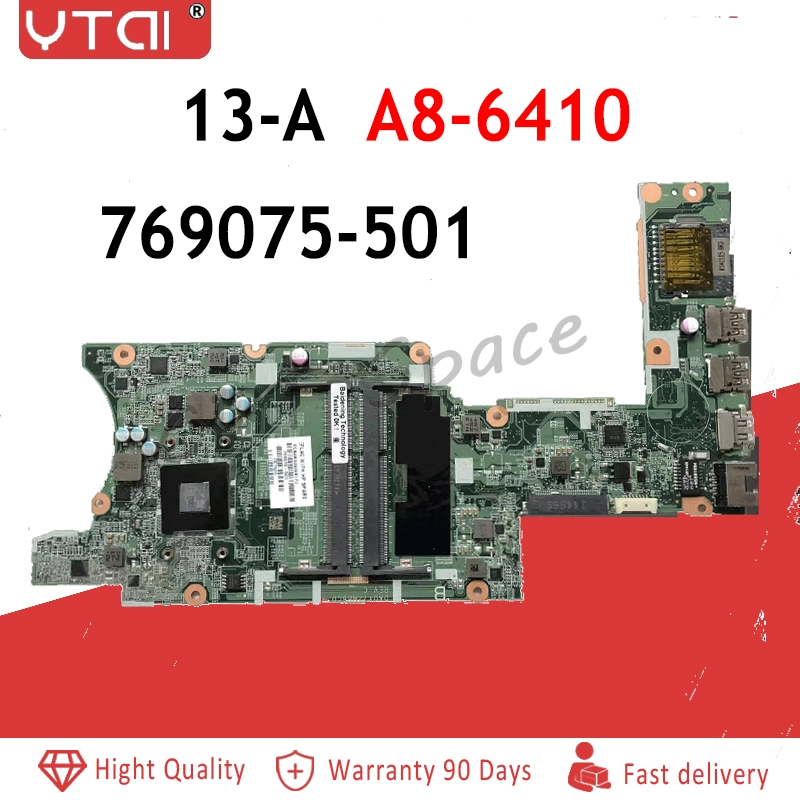 769075 501 DA0Y72MB6C0 For HP 13 A Motherboard 769075 001 769075 601 A8 6410 13 A