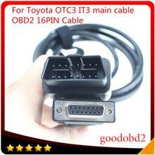 Cabo do carro para toyota it3 otc3 para toyota ferramenta de diagnóstico tester it-3 OTC-3 obd2 16pin para 16pin principal conectar cabo
