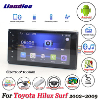 Liandlee Car Android System For Toyota Hilux Surf 2002~2009 Radio Stereo Camera BT GPS Navi MAP Navigation HD Screen Multimedia