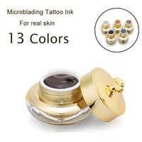 Microblading Pigment Professional Eyebrow Tattoo Ink Set Lip Tattoo Pigment Permanent Makeup Pigment 13 Color Option