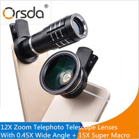 Orsda 12x Zoom Optical Telephoto Telescope Mobile Phone Lenses With 0.45x Super Wide Angle 15x Super Macro lens For Phone Camera