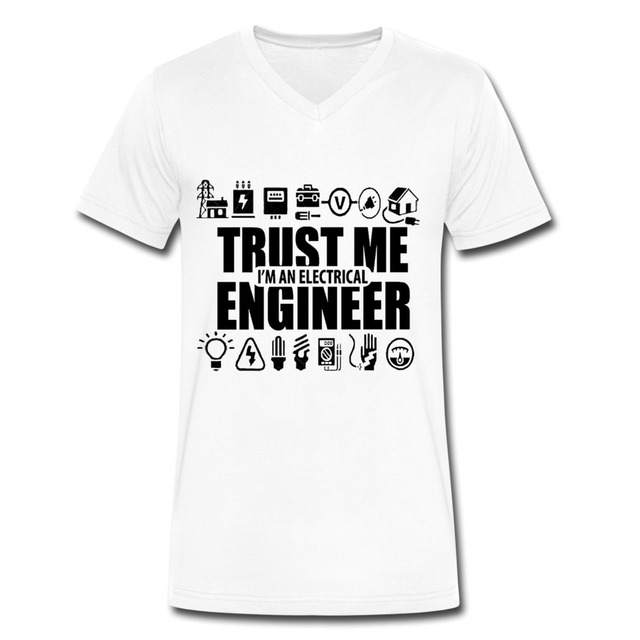 2ee73a16 Hot sale trust me i am electrical engineer Short Sleeve t-shirts punk V  neck boyfriend Funny 100 % Cotton shirts for boys