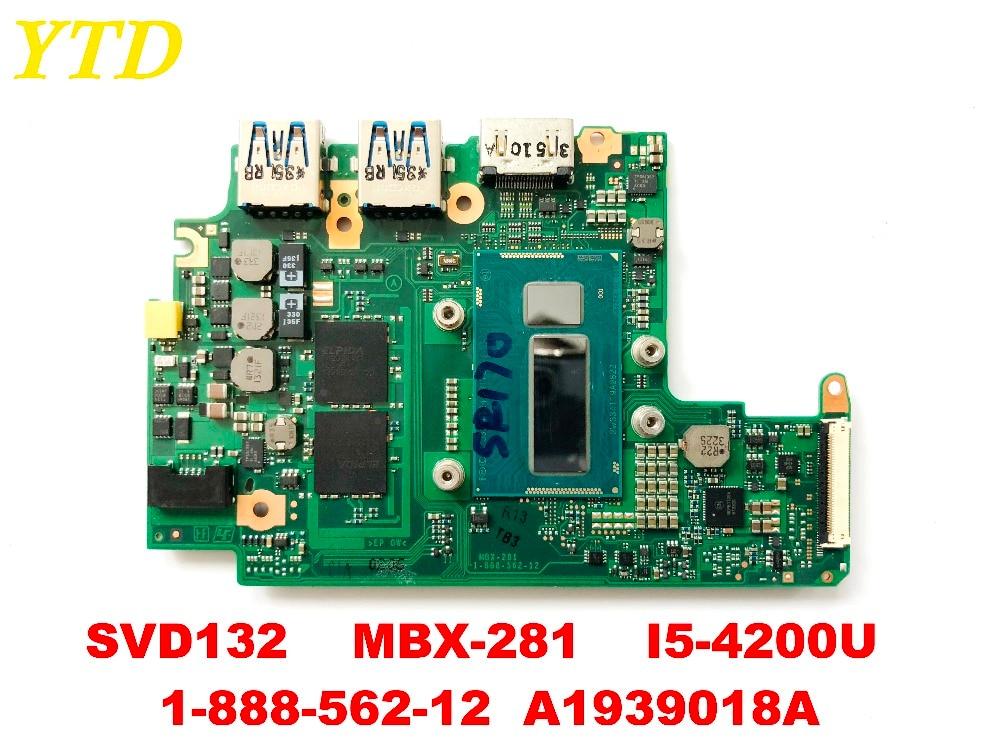 Original For Sony SVD132  SVD13213CXB SVD1321BPXB Laptop Motherboard MBX-281 I5-4200U 1-888-562-12  A1939018A  Tested Good