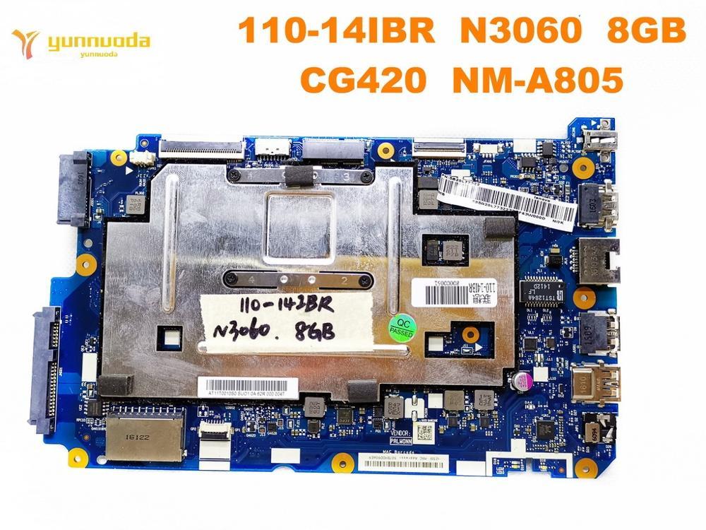 Oryginalny dla Lenovo 110-14IBR laptopa płyty głównej płyta główna w 110-14IBR N3060 8GB CG420 NM-A805 testowane dobry darmo wysyłka