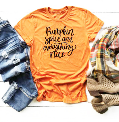 7a6da45c66c19 US $7.9 15% OFF|Pumpkin spice and everything nice shirt for women adult  tumblr spice fall shirt yellow fall shirt for ladies unisex tees tops-in ...