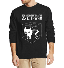 """Schrodinger's Cat is Alive"" Sweatshirt – 8 Colors"