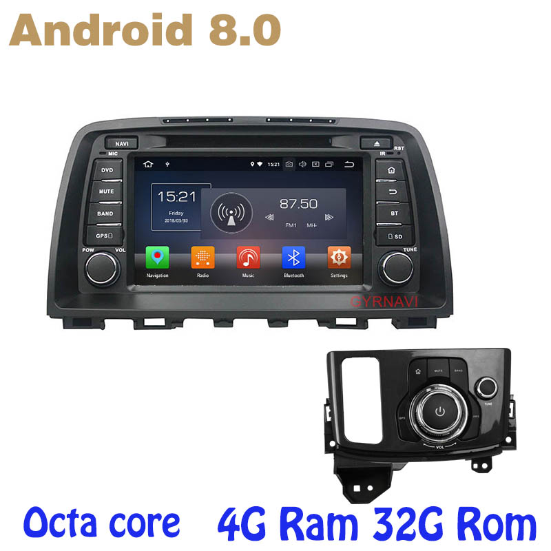 for mazda CX5 2013-2016 Android 8.0 Octa core PX5 car radio dvd gps with 4G RAM 32G ROM wifi 4g usb auto Multimedia