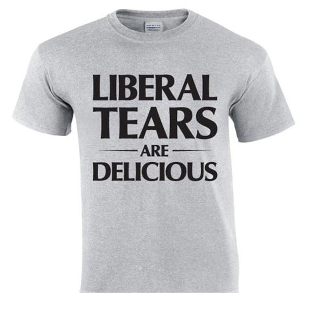 Liberal Tears Are Delicious Funny Anti Liberal T Shirt New Arrived