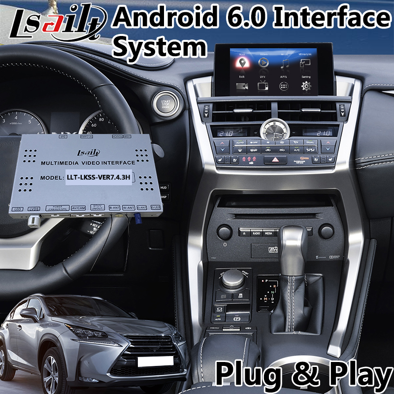 Android 6.0 Video Interface For Lexus NX 200t 2012 2017