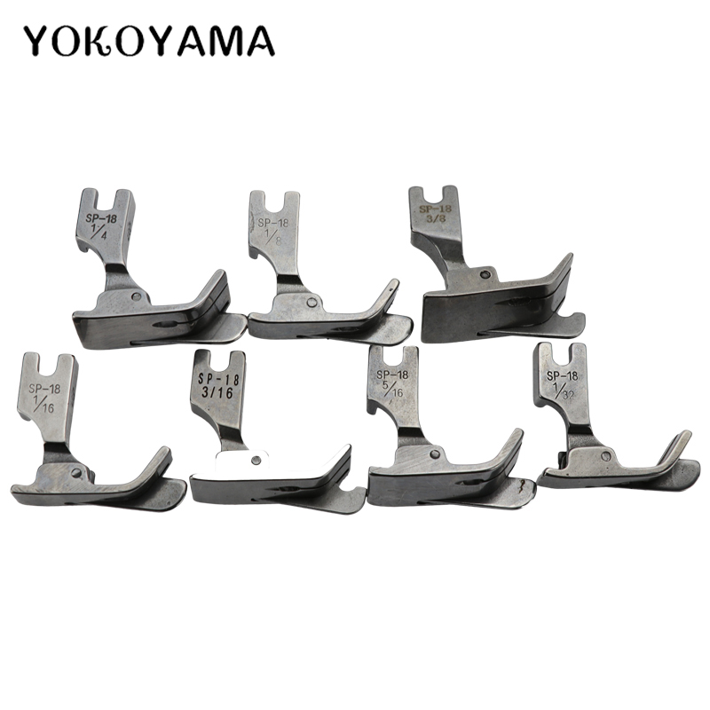 YOKOYAMA Presser Foot SP-18 Industrial Sewing Machine Flat Car Moving Edge Single Needle Flat 1/4 1/8 3/8 1/16 3/16 5/16 1/32
