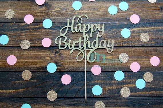 Topper de la torta-topper de la torta del feliz cumpleaños, topper de la torta del cumpleaños, decoraciones de cumpleaños, decoraciones de la fiesta, fiesta de cumpleaños, cumpleaños