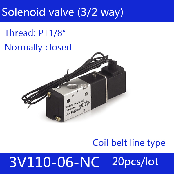 20PCS Free shipping Coil belt line type 3 port 2 position Solenoid Valve 3V110-06-NC normally closed, DC24v,DC12V,AC110V,AC220V 1pcs free shipping pneumatic valve solenoid valve 3v410 15 nc normally closed dc24v ac220v 1 2 3 port 2 position 3 2 way