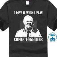 2018 лучшие футболки I Love It When A Plan Comes Together футболка черный белый все размеры печатные футболки Мужская Уличная