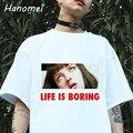 Paródia Harajuku Camisetas Mujer Branco T-shirt 2017 Verão Novidade Camiseta Femme A Vida é Chata Letras Imprimir Mulheres Camiseta C341