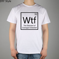 CHEMICAL CHEMISTRY wtf the element of outraged disbelief T-shirt Top Lycra Cotton Men T shirt New DIY Style