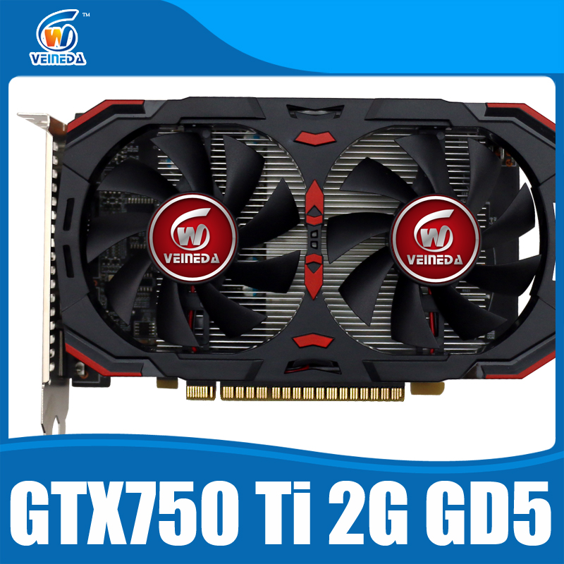 Geforce Chipset Video Card Original GPU Veineda GTX750Ti 2GB GDDR5 Graphics Cards InstantKill AMD R7 360 ,HD6850 for nVIDIA Game yeston nvidia geforce gt 730 gpu 2gb