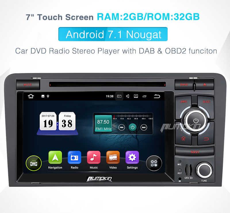 """カボチャ 2 Din7 """"アンドロイド 7.1 カーマルチメディアの Dvd プレイヤーアウディ A3 2003-2011 GPS ナビゲーション車のステレオ wifi FM Rds ラジオヘッドユニット"""