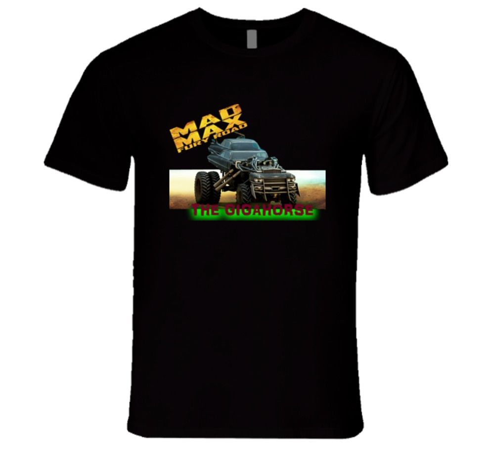 Mad Max Fury Road The Gigahorse Brother'S Car Best Movie T Shirt