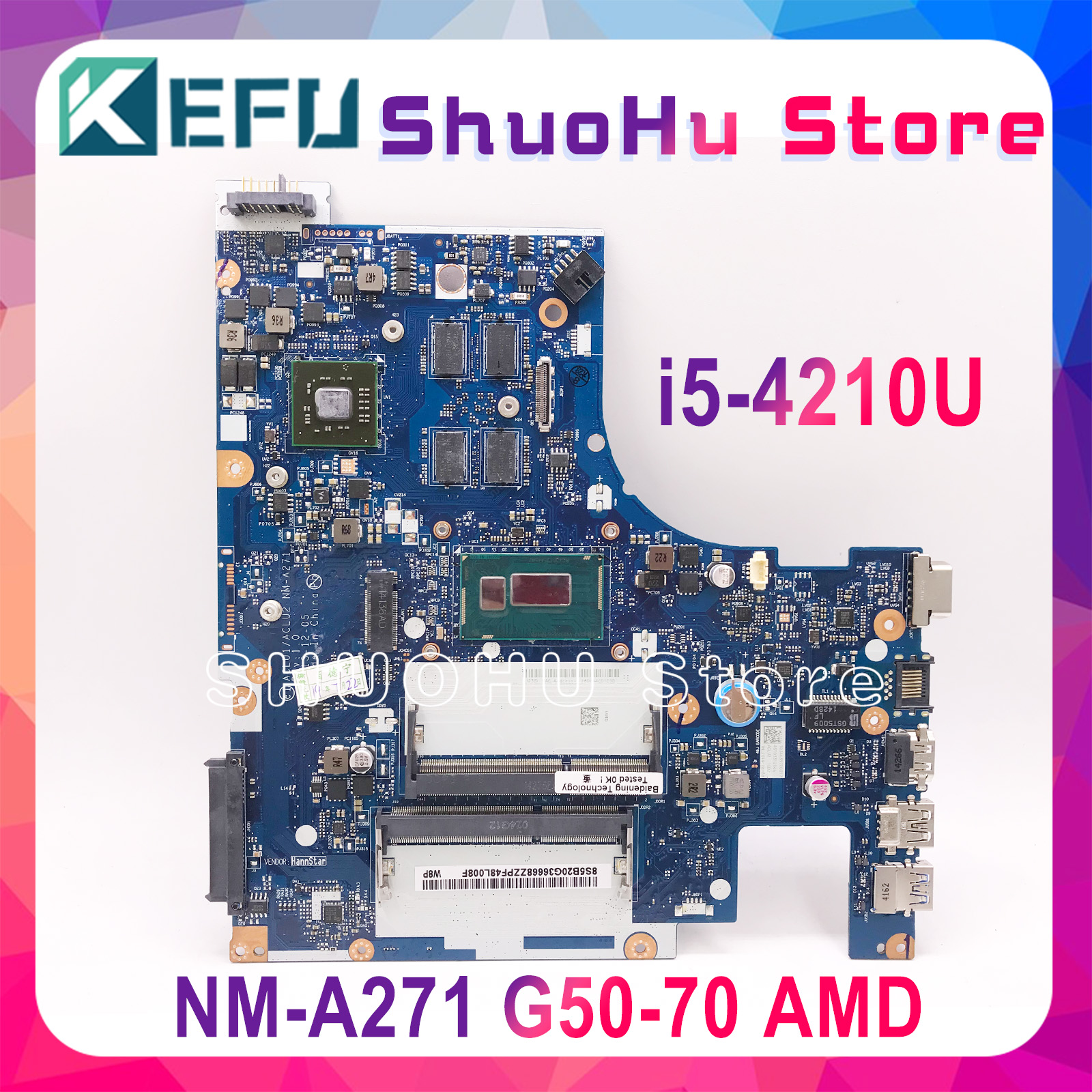 KEFU G50-<font><b>70</b></font> For <font><b>Lenovo</b></font> G50-<font><b>70</b></font> <font><b>Z50</b></font>-<font><b>70</b></font> g50-70m <font><b>motherboard</b></font> ACLU1/ACLU2 NM-A271 Rev1.0 with AMD graphics card Test image