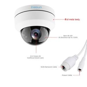 Image 4 - Inesun 2MP 1080P PoE IP كاميرا مراقبة للمنزل IK10 المخرب برهان IP66 مقاوم للماء 4X زووم بصري PTZ كاميرا بشكل قبة في الهواء الطلق وداخل قاعة