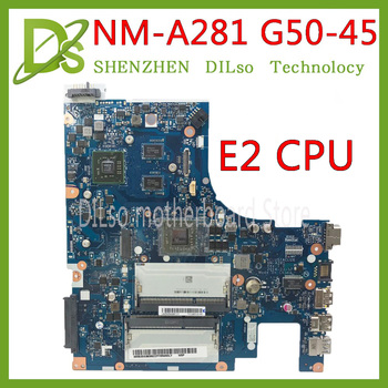 KEFU NM-A281 mainboard For Lenovo G50-45 laptop motherboard ACLU5/ACLU6 NM-A281 with E2 CPU R5 M230 GPU Test work 100% original