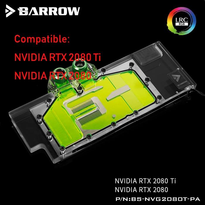 BS NVG2080T PA Barrow gpu cooler for NVIDIA RTX 2080 Ti GPU water block compatible NVIDIA