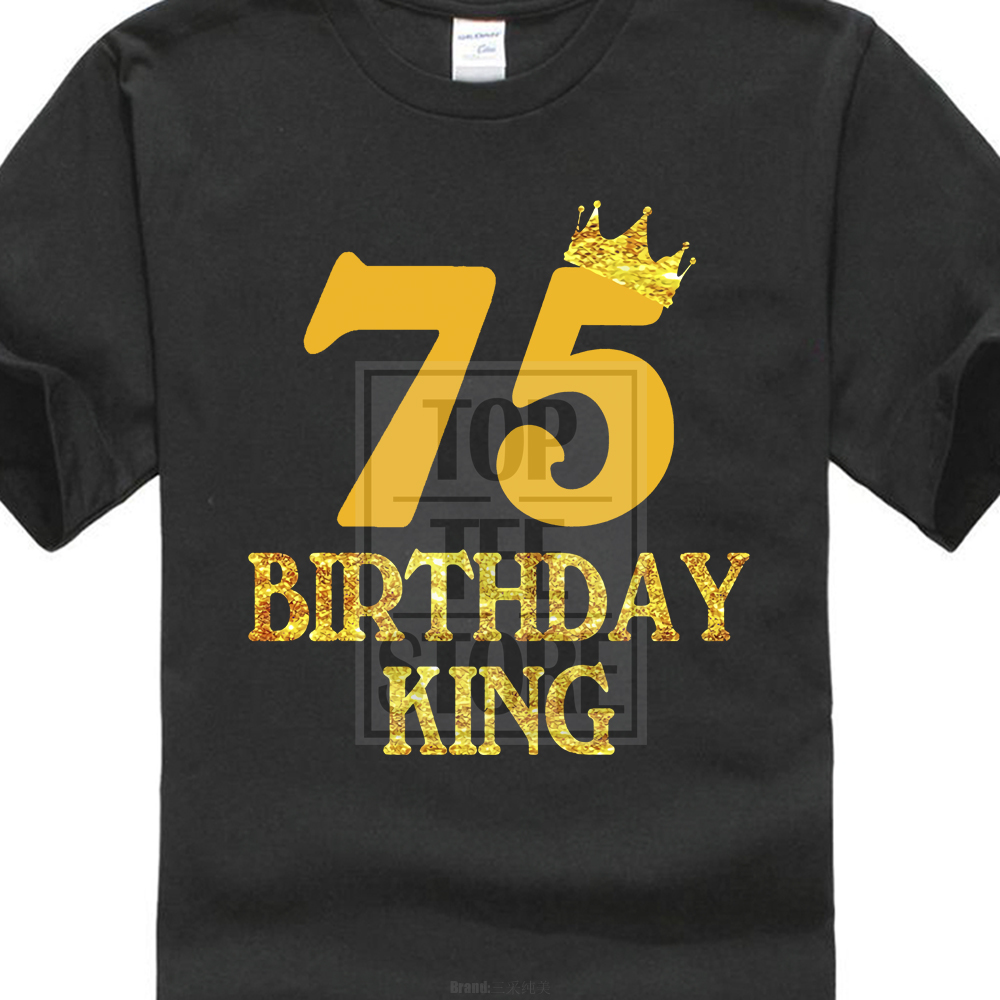 Male O Neck Solid Color Short Sleeved 75Th Birthday King T Shirt 75 Years Old Gift Fashion Vintage Icon